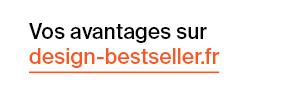 Vos avanatges sur design-bestseller.fr