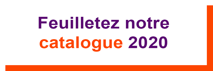 Feuilletez notre catalogue 2020
